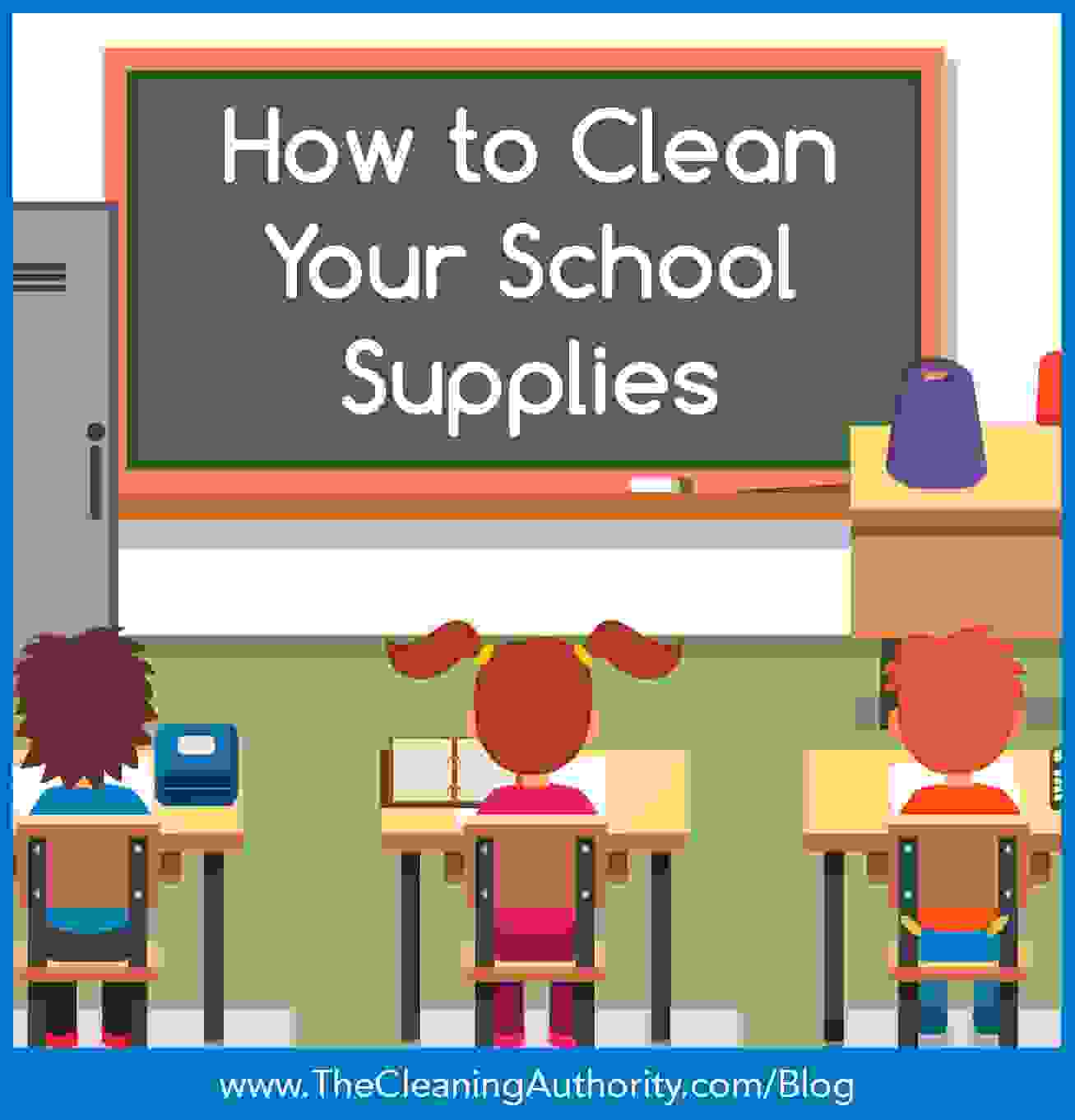 How To Clean Your School Supplies