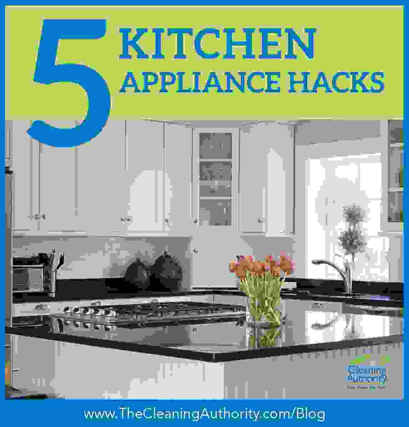 Kitchen Appliance Hacks
