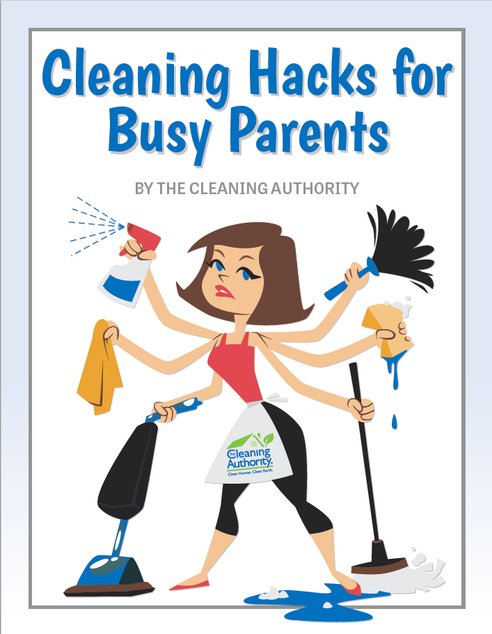 Cleaning hacks for busy parents