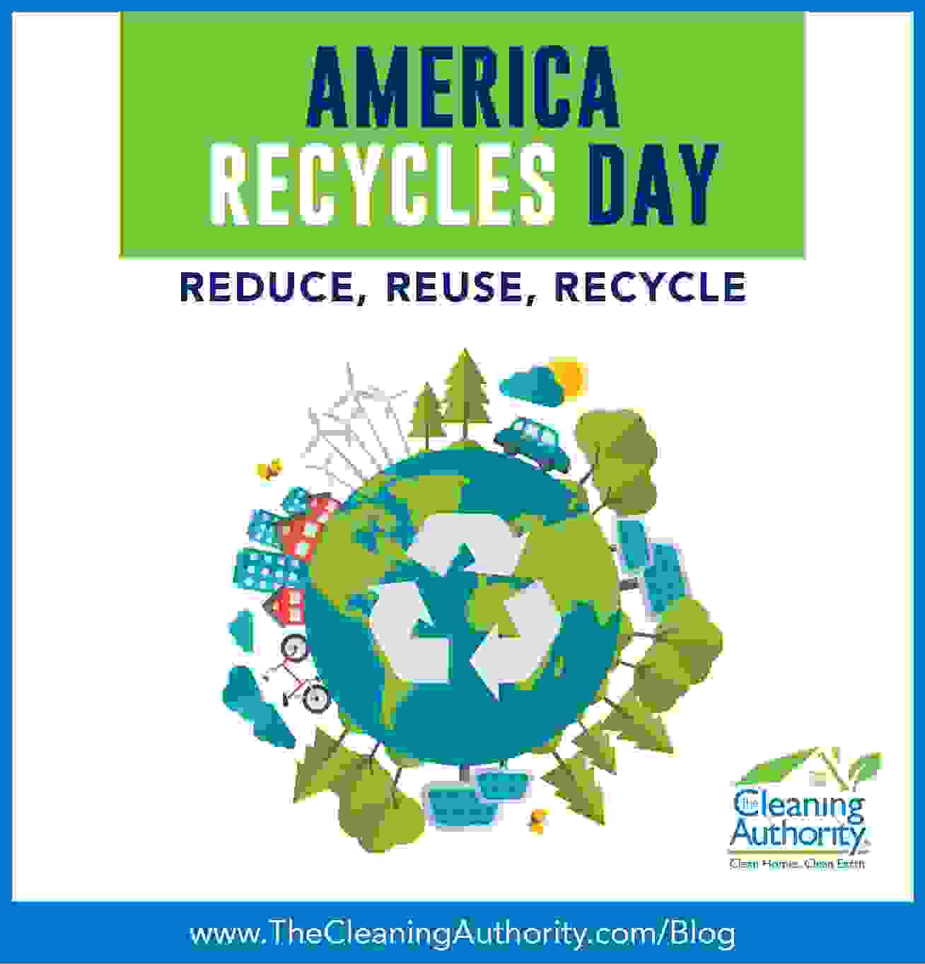 America Recycles Day - reduce, reuse, recycle