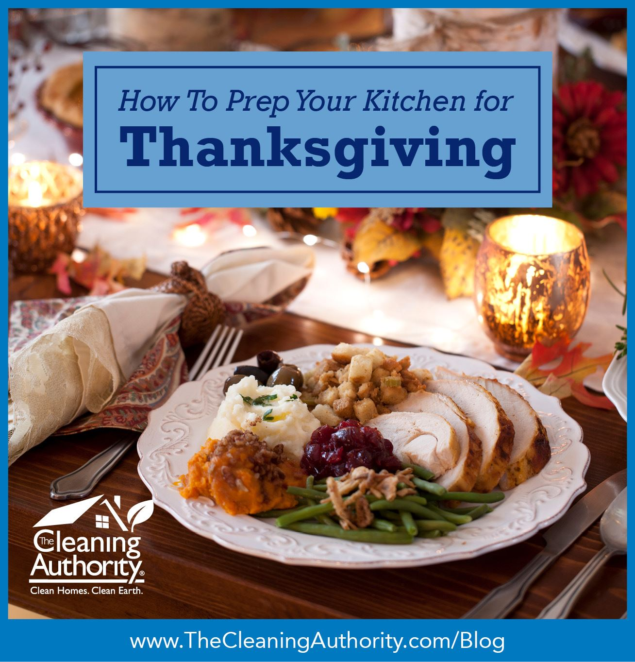 How to Prep Your Kitchen for Thanksgiving